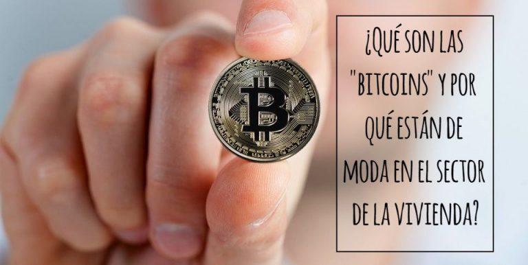 ¿Qué son las «bitcoins» y por qué están de moda en el sector de la vivienda?