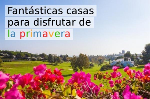 12 viviendas para disfrutar de la primavera e1490694310626 - 15 viviendas que ya se visten de primavera: flores y espacios abiertos para disfrutar