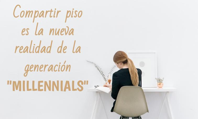 Compartir piso es la nueva realidad de la generación «millennials»