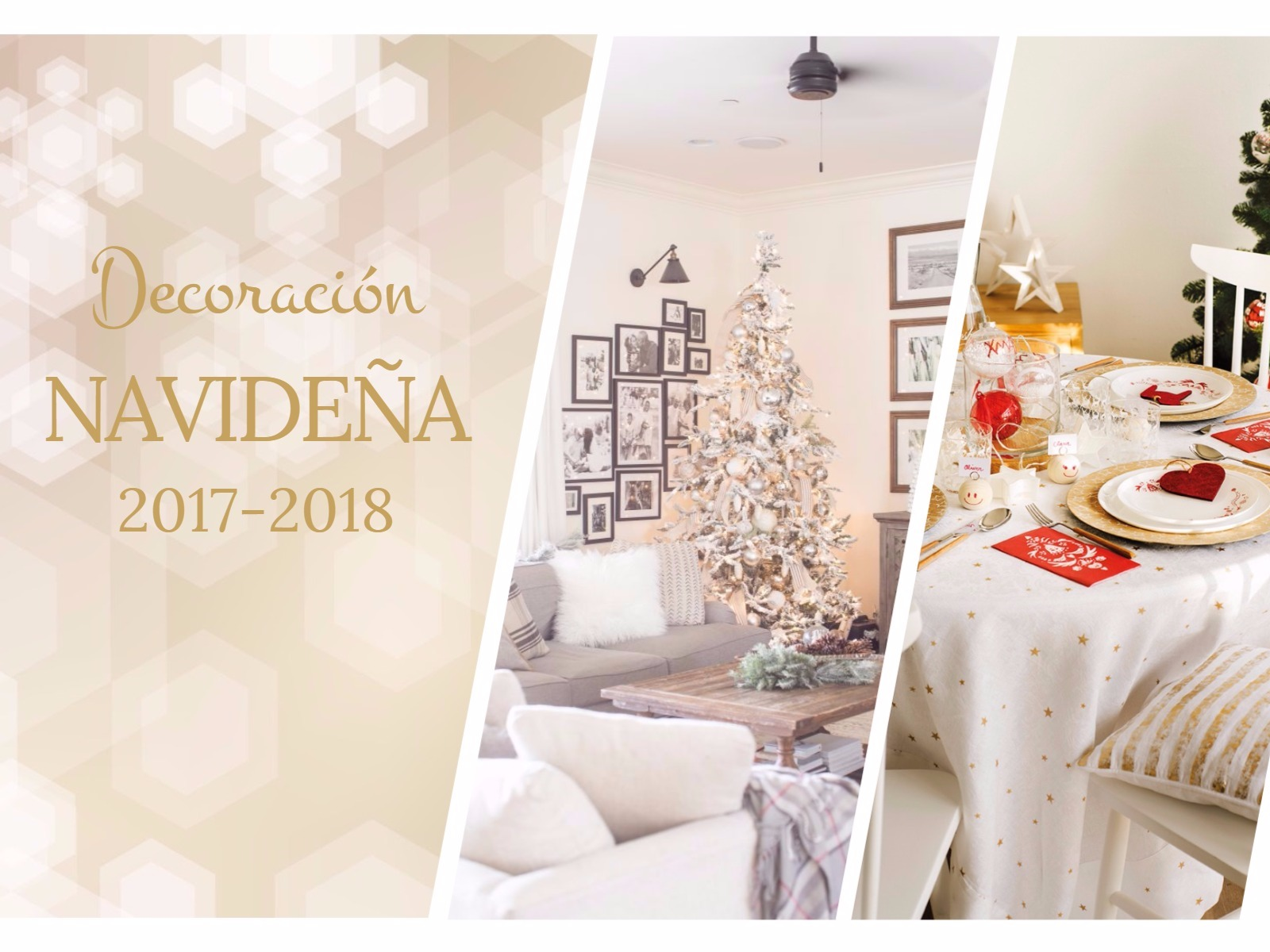 DECORACIÓN NAVIDEÑA - Guía para decorar tu casa al estilo de ¡Oh, Blanca Navidad!