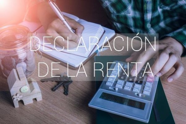 Declaración de la Renta 600x400 - Declaración de la Renta: Novedades en el IRPF y alquiler turístico