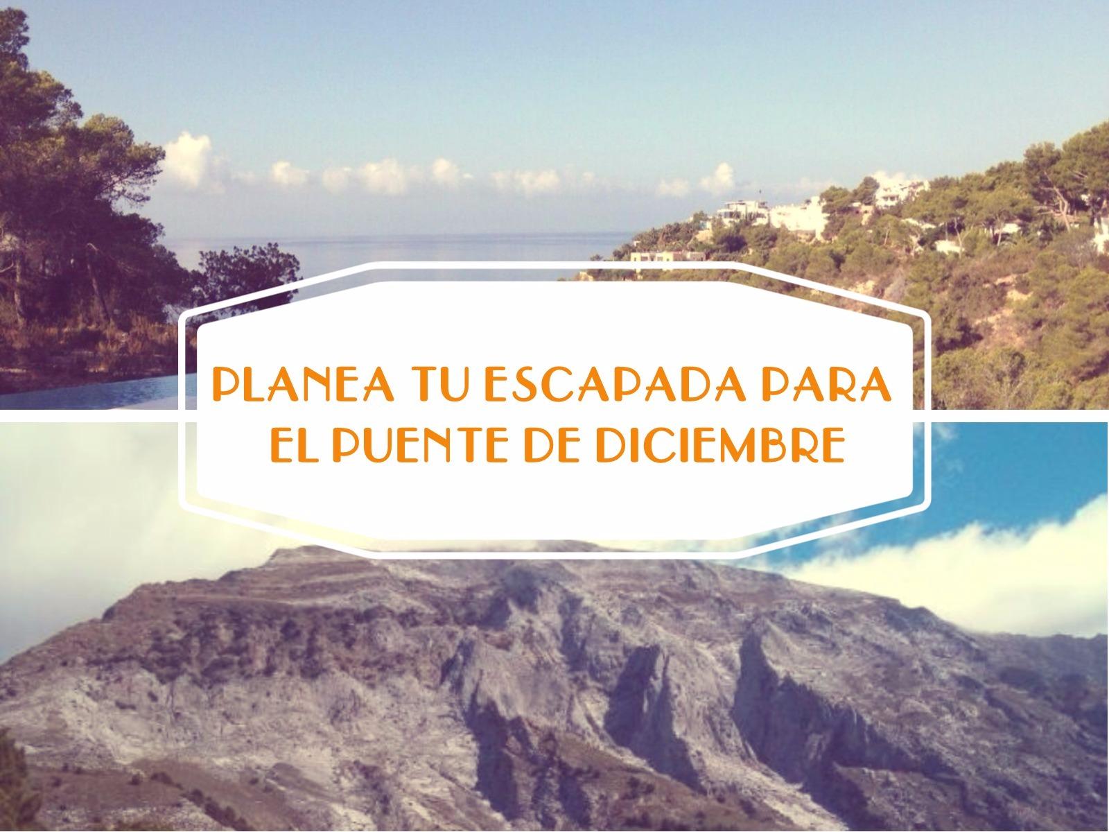 ESCAPADA1 - Desde la Sierra Blanca hasta las Islas Canarias ¡Planea tu escapada para el puente de diciembre!