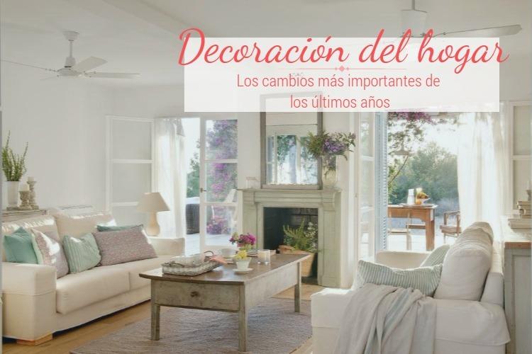 Descubre cómo ha cambiado la decoración del hogar en los últimos años