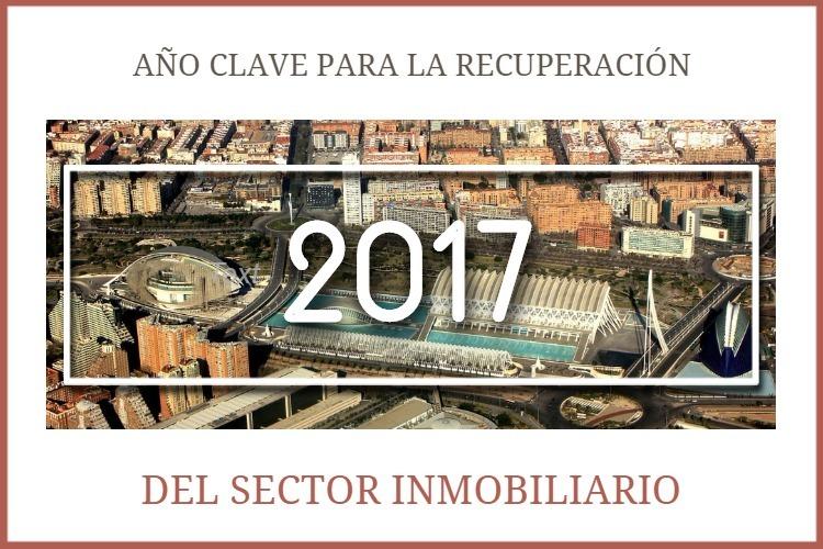 Cerramos 2017 como uno de los mejores años de recuperación para el sector inmobiliario