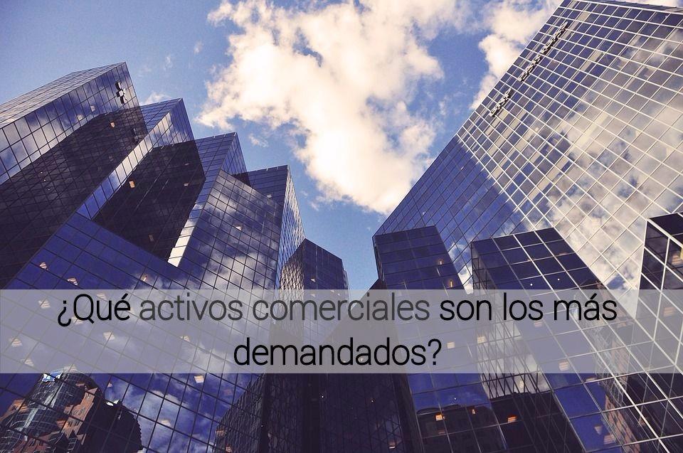 architecture 1840018 960 720 1 - ¿Qué activos comerciales son los más demandados por los inversores inmobiliarios?