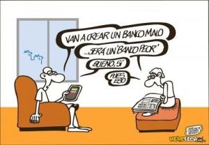 banco malo 2