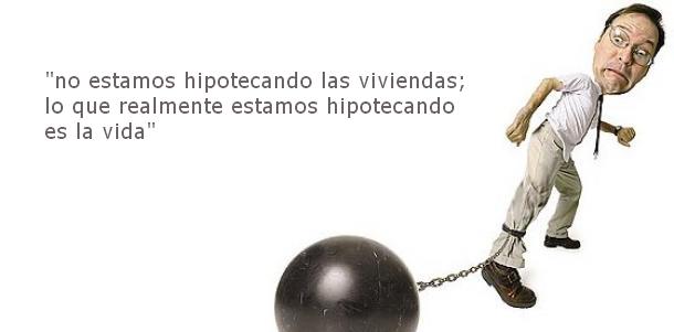 hipoteca bola - Hipotecas en España: te quitan la casa pero no la deuda.