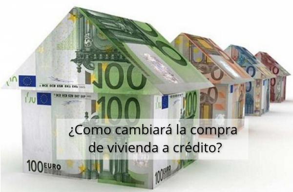 hipotecas como cambiara la compra de vivienda a credito e1501497397661 - Reforma Hipotecas: ¿Cómo cambiará la compra de vivienda a crédito?