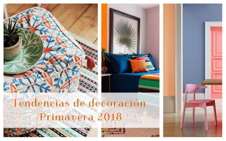 Tendencias de decoración para primavera 2018