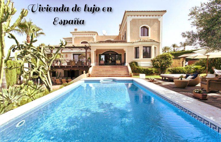Viviendas de lujo en España, el objetivo de los inversores extranjeros